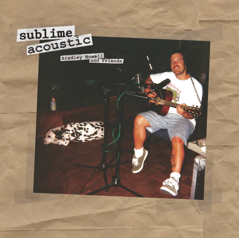 new sublime bradley nowell amp friends cover surfdog records